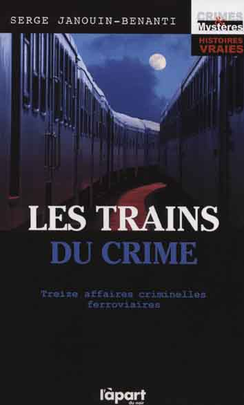 Les trains du crime