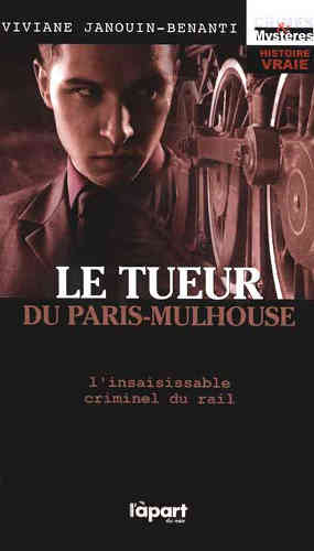 Le tueur du Paris-Mulhouse