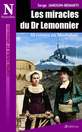 Les miracles du Dr Lemonnier, 13 crimes en Morbihan